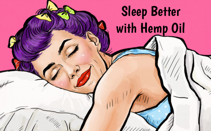 Sleep Better with Hemp oil